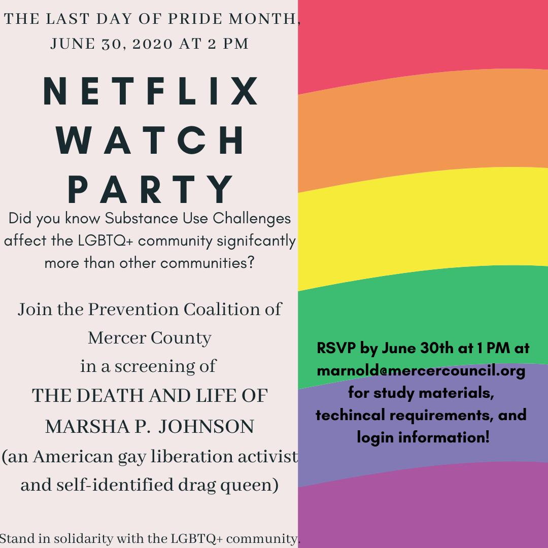 June 30, 2020- Last day of Pride- Netflix Watch Party